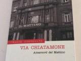 """""""Via Chiatamone"""": il libro di Buononato sulla Napoli degli ultimi 56 anni, vissuta e raccontata dalla storica redazione de """"Il Mattino"""". Non mancano i riferimenti sportivi…"""