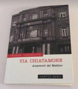 """""""Via Chiatamone"""", il libro di Buononato sulla Napoli"""